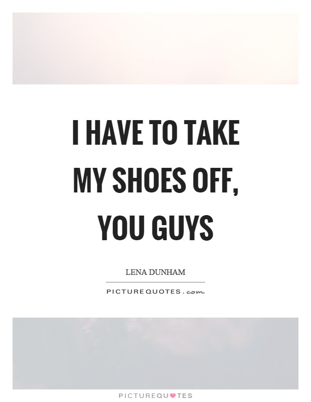 Shoe Quotes Shoe Sayings Shoe Picture Quotes Page 4