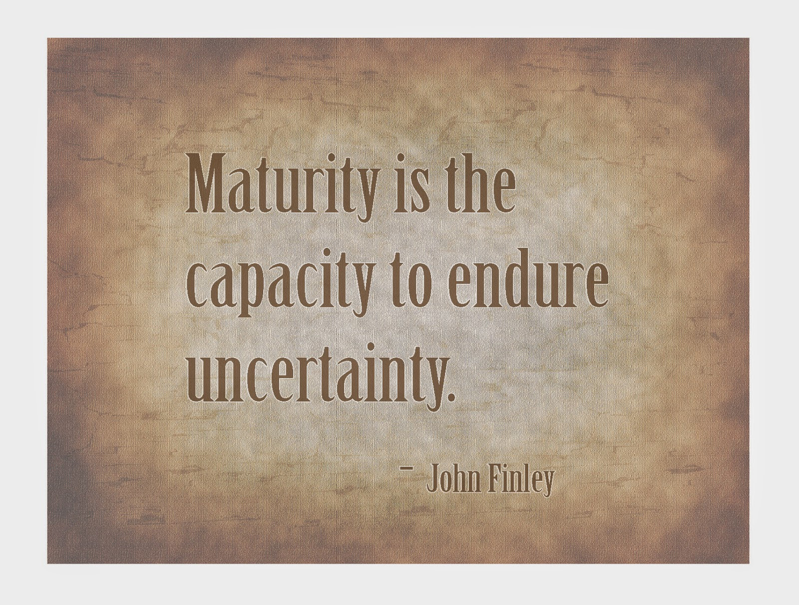 Quotes About Accepting Uncertainty 22 Quotes