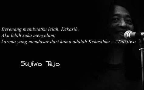kata kata sudjiwo tedjo tentang cinta  ngena banget