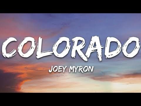 Joey Myron - Colorado (Lyrics) [7clouds Release]