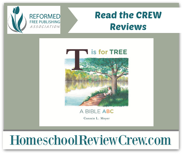 T is for Tree: A Bible ABC {Reformed Free Publishing Association Reviews}