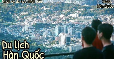 Tháp Namsan - điểm đến lãng mạn 'đốn tim' khách du lịch Seoul