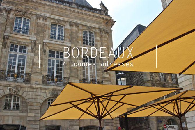photo Bordeaux 4 bonnes adresses_zpsiuqwa3fx.jpg