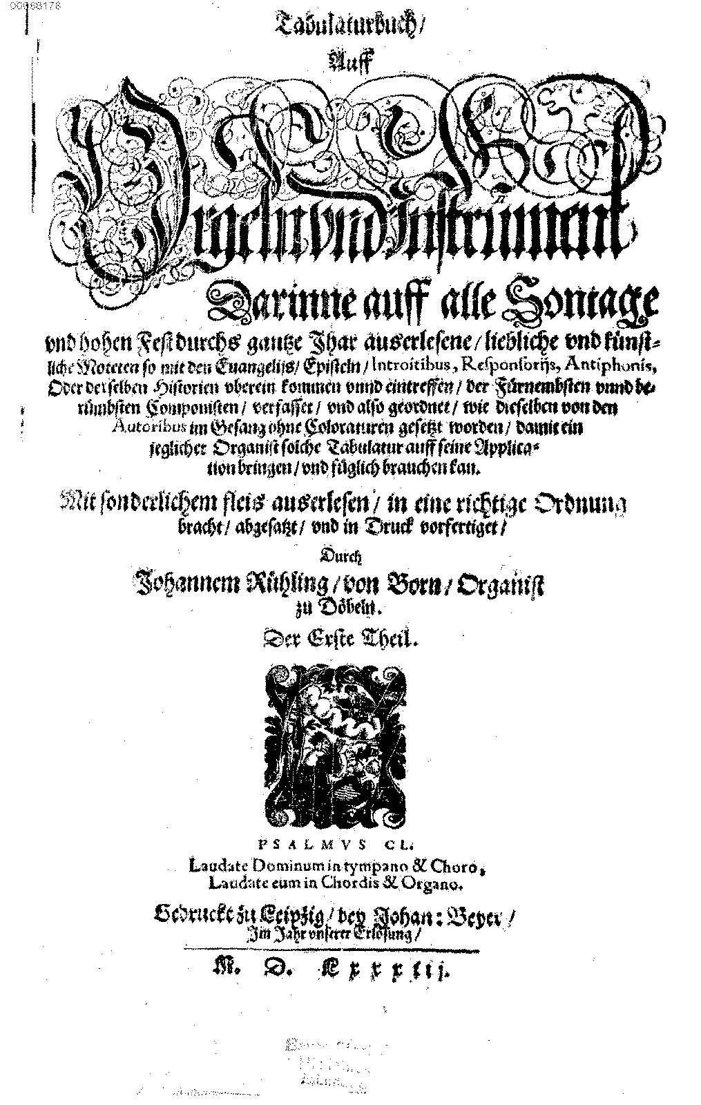 Tabulaturbuch auff Orgeln und Instrument Rühling Johannes IMSLP Petrucci Music Library Free Public Domain Sheet Music