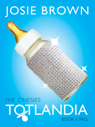 Totlandia: The Onesies, Book 1 (Fall)