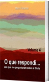 O que respondi - Vol. 4