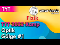 Fizik   TYT   TYT 2022 Kamp   Optik   Gölge #1 - Umut Öncül Akademi