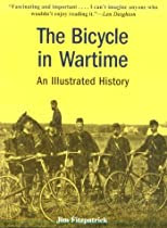 The Bicycle in Wartime: An Illustrated History