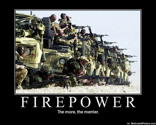 Firepower by you.