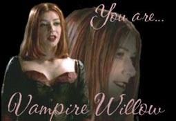 you are vamp willow