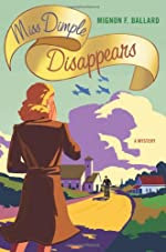 Miss Dimple Disappears by Mignon F. Ballard
