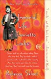 The Immortal Life of Henrietta Lacks [Kindle Edition]