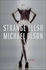 Strange Flesh Michael Olson