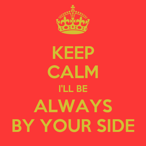 Always Be By Your Side Quotes
