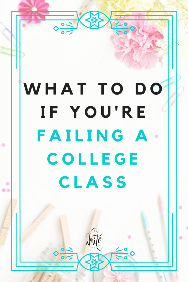 What to Do If You're Failing a College Class
