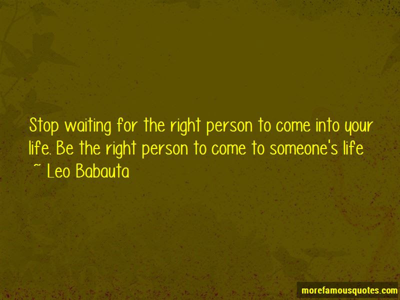 Quotes About Waiting For The Right Person Top 18 Waiting For The
