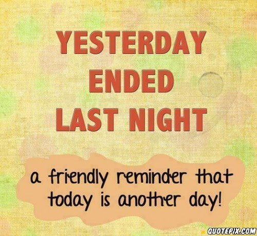 Today Is Another Day Quote Quote Number 807083 Picture Quotes