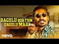 'Bagulu Odayum Dagulu Mari' Maari movie mp3 songs with Lyrics | Dhanush, Kajal Agarwal | Anirudh