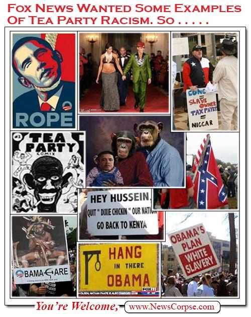http://www.newscorpse.com/Pix/FoxNews/foxnews-tea-party-racism.jpg
