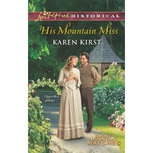 His Mountain Miss (Love Inspired Historical)