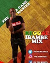 Mixtape | DJ Ten – REGGAE IBAMBE MIX
