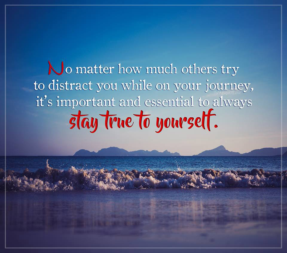 Stay True To Yourself Quotes Area