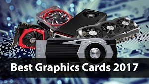 Best Graphics Cards of 2017