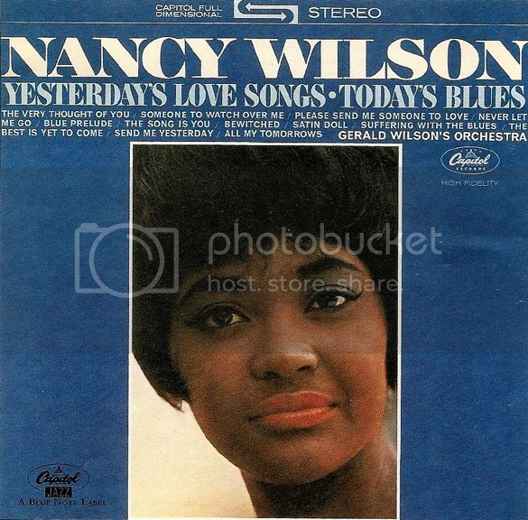 Nancy Wilson - Yesterday's Love Songs, Today's Blues