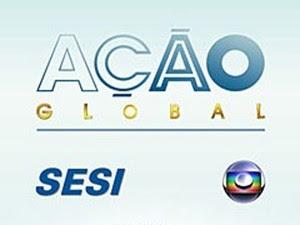 Ação Global (Foto: Reprodução / TV Globo)