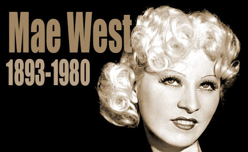 Top 10 Best Mae West Quotes