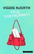 """Leve posthornet! - roman"" av Vigdis Hjorth"