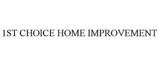1st Choice Home Improvement Inc Michigan Us Opencorporates