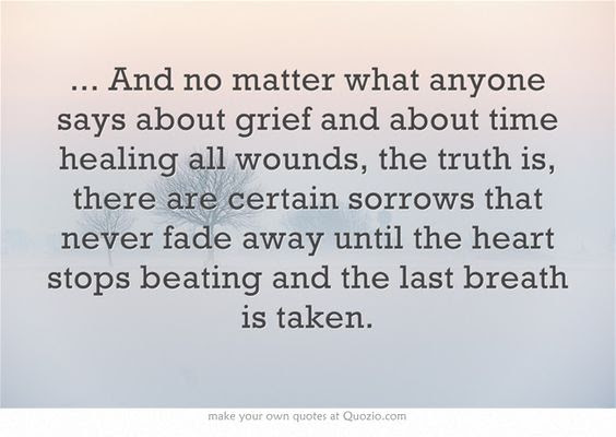 Quotes About Time Healing Grief 21 Quotes