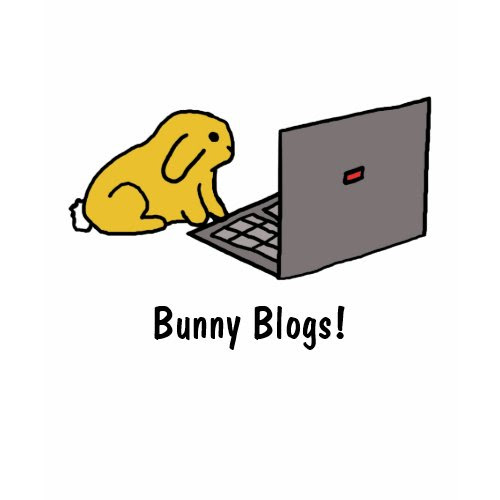 Bunny Blogs! | T-shirt shirt