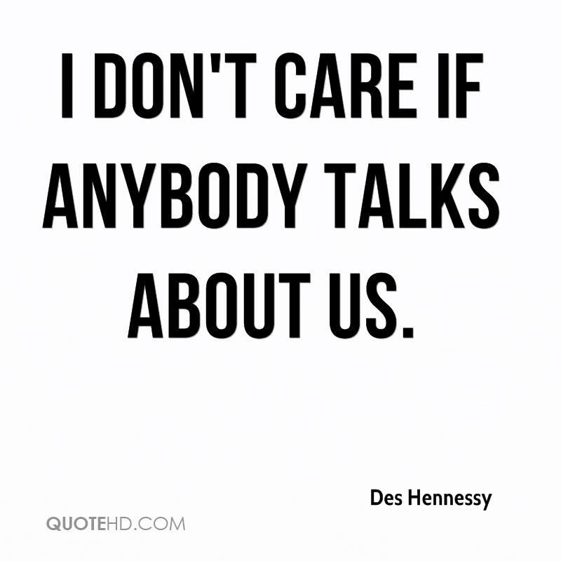 Des Hennessy Quotes Quotehd