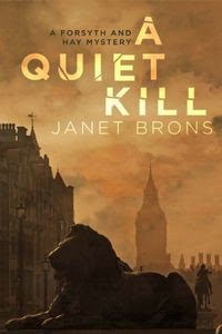 A Quiet Kill by Janet Brons