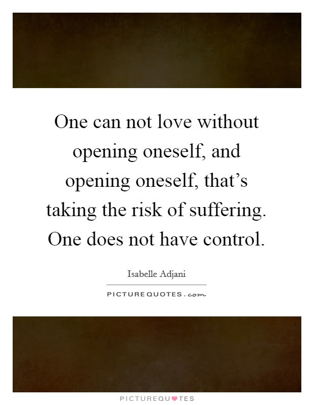 Risk And Love Quotes Sayings Risk And Love Picture Quotes
