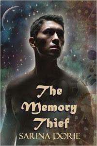 The Memory Thief by Sarina Dorie