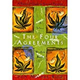 The Four Agreements: A Practical Guide to Personal Freedom (A Toltec Wisdom Book Book 1) [Kindle Edition]