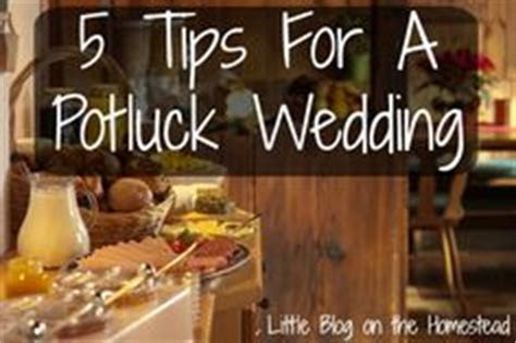 1000  ideas about Potluck Wedding Reception on Pinterest