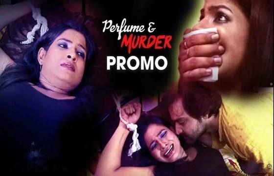 Perfume & Murder (2021) - PinkFlix Short Film