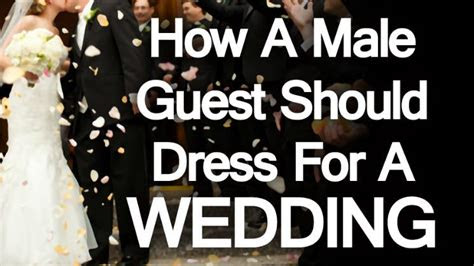 male guest  dress   wedding engagement