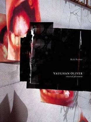Visceral Pleasures - Vaughan Oliver