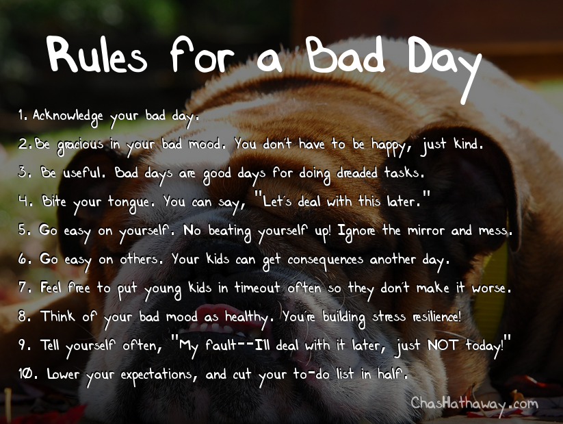 Quotes About Had A Bad Day 31 Quotes