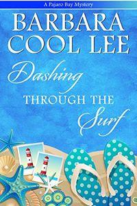 Dashing Through the Surf by Barbara Cool Lee