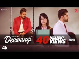 Latest Punjabi Song 2020   Deewangi (Full Song) Balraj   G Guri   Jassa Natt   New Punjabi Song 2020