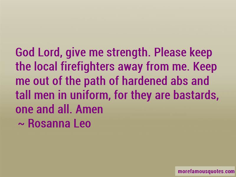 Quotes About Lord Give Me Strength Top 36 Lord Give Me Strength