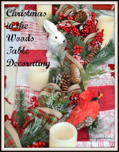 Building Our Hive Christmas in Woods Table Decorations