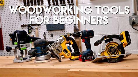 woodworking tools  beginners diy