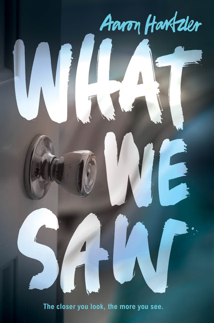 What We Saw by Aaron Hartzler
